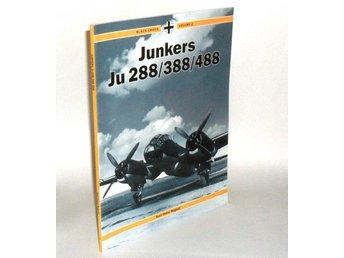 Black Cross Volume 2: Junkers 288/388/488 : Karl-Heinz Regnat - Hok - Black Cross Volume 2: Junkers 288/388/488 : Karl-Heinz Regnat - Hok