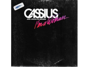 CASSIUS AND JOCELY BROWN - I´M A WOMAN