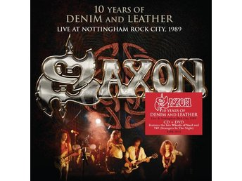 Saxon: 10 years of Denim & Leather - Live 1990 (CD + DVD)