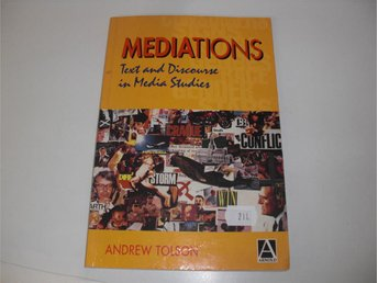 Mediations - Text and discourse in Media studies