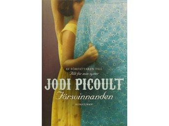 Försvinnanden, Jodi Picoult - Knäred - Försvinnanden, Jodi Picoult - Knäred