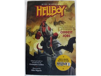 Hellboy: Oddest Jobs by Christopher Golden / Mike Mignola
