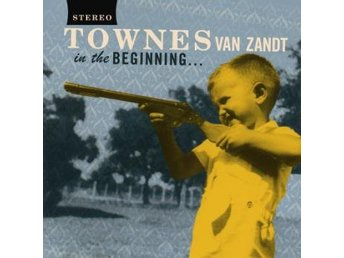 Van Zandt Townes: In the beginning (Vinyl LP + Download)