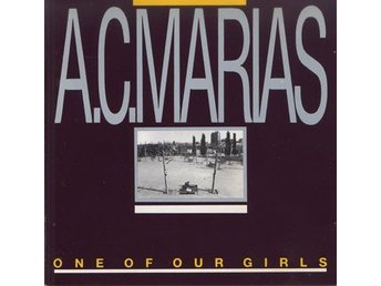 A.C. Marias - One Of Our Girls - Rowland S. Howard