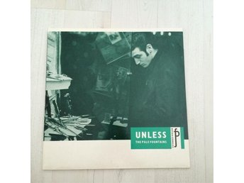 "THE PALE FOUNTAINS - UNLESS. (NEAR MINT 12"" MAXI)"