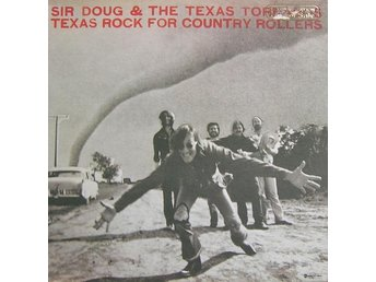 Sir Doug & The Texas Tornados Texas rock for country rollers - Orsa - Sir Doug & The Texas Tornados Texas rock for country rollers - Orsa