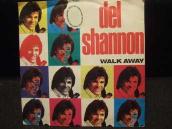 45 - DEL SHANNON. Walk away/Nobody´s business. 1991