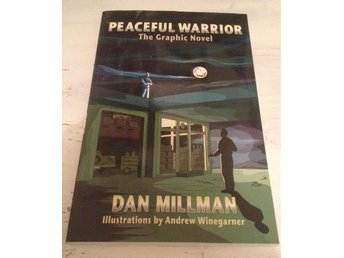 Peaceful Warrior: The graphic novel