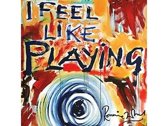 Wood Ronnie: I feel like playing 2010 (CD)