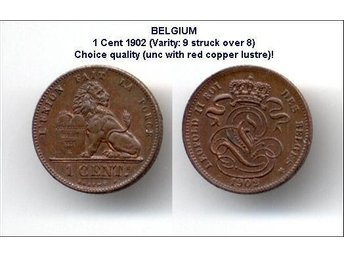 MYNT. BELGIUM. 1 Cent 1902 (9 struck over 8).
