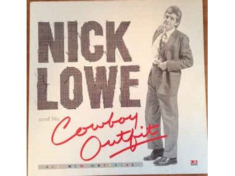 Nick Lowe And His Cowboy Outfit - LP