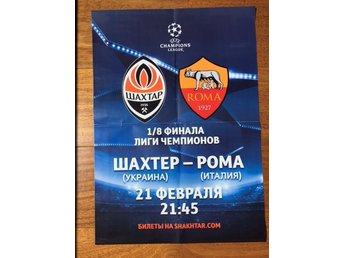 AFFICHE - SHAKHTAR Donetsk  v.  A.S.  ROMA  2018, UEFA LEAGUE CHAMPIONS.