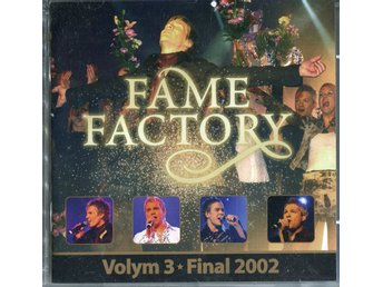 Fame Factory Volym 3 Final 2002 CD