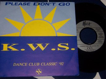 "K.W.S. - PLEASE DON´T GO 7"" 1992 ELECTRONICA"