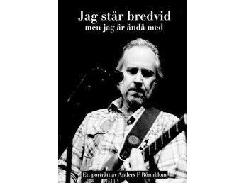Anders F Rönnblom - Jag står bredvid men... DOKUMENTÄR DVD - Hällekis - Anders F Rönnblom - Jag står bredvid men... DOKUMENTÄR DVD - Hällekis