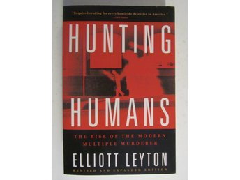 Hunting Humans, Elliot Leyton True Crime
