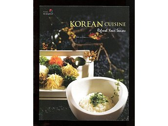 KOREAN CUISINE Refresh your senses, Pong-nyo? Han