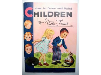 HOW TO DRAW AND PAINT CHILDREN BY Viola French