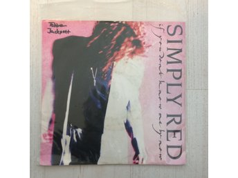 "SIMPLY RED - IF YOU DON´T KNOW ME BY NOW. (7"")"
