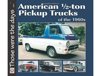 American 1/2-ton Pickup Trucks of the 1960´s