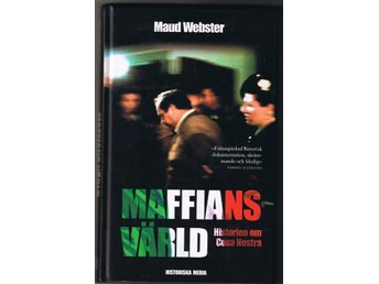 Maud Webster: MAFFIANS VÄRLD