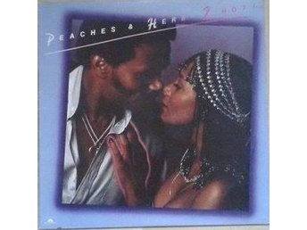 Peaches & Herb title 2 Hot!* US LP