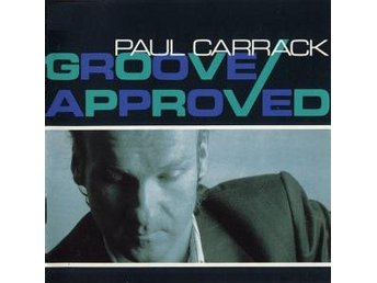 Paul Carrack One Groove approved