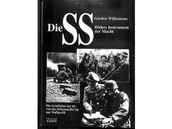 Die Geschichte der SS, von der Schutzstaffel bis zur Waffen-SS Gebundene-Ausgabe - Flensburg - Deutsch 256 Seiten mit zahlreichen Abb. und Fotos, illustr. 1400 Gramm Gewicht !!! - Zu Beginn bestand Hitlers persönliche Leibwache, die SS, nur aus einer Handvoll Männer. Aus der Schutzstaffel entwickelte sich dann aber ein vielköpfiges U - Flensburg