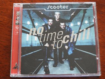 Scooter - No Time to Chill CD