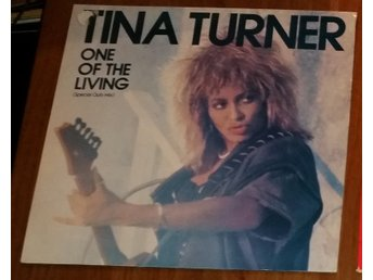 "Tina Turner - One of the living 12"" maxi"