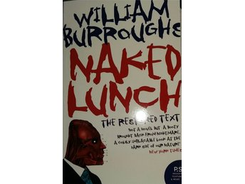 William Burroughs - Naked Lunch