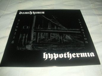 DIMHYMN/HYPOTHERMIA-Sjuklig intention Split [LP] 2006/2008 Ny! Black Metal