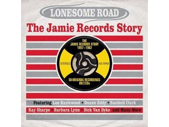 Lonesome Road / Jamie Records Story 1957-62 (2 CD)