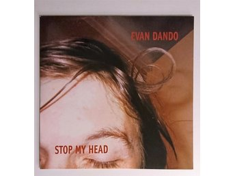 "Evan Dando - Stop My Head - 7"" Singel"