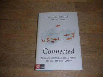 Nicholas A. Christakis , James H. Fowler - Connected!