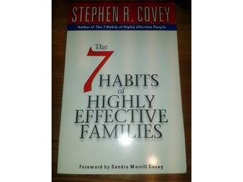 STEPHEN R. COVEY THE 7 HABITS OF HIGHLY AFFECTIVE FAMILIES
