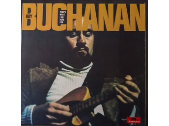 Roy Buchanan Thats what im here for Tysk Polydor Mkt Fin