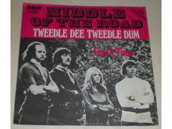 Middle Of The Road SINGELOMSLAG Tweedle dee tweedle dum 1971