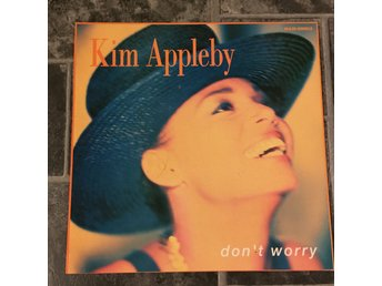 "KIM APPLEBY  - DON´T WORRY. (12"")"