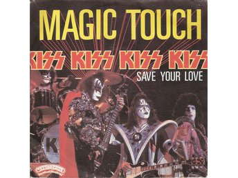 Kiss – Magic Touch – French issue vinyl 45