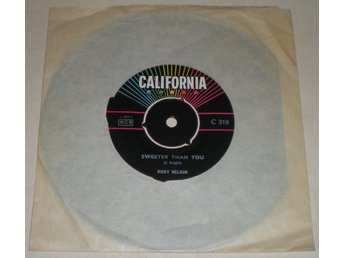 Ricky Nelson 45a Sweeter than you 1960