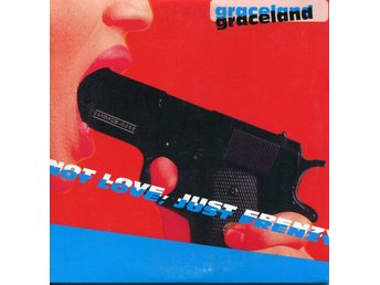 Graceland - Not Love, Just Frenzy