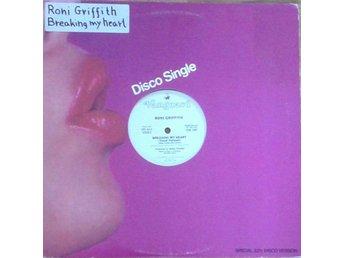 Roni Griffith titel*Breaking My Heart* Electronic Disco US Promo 12 Inch - Hägersten - Roni Griffith titel*Breaking My Heart* Electronic Disco US Promo 12 Inch - Hägersten