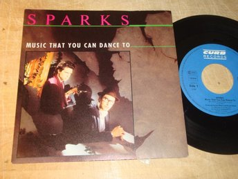 "SPARKS - MUSIC THAT YOU CAN DANCE TO 7"" 1986"