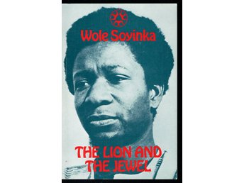 The Lion and the Jewel - Wole Soyinka (på eng.)