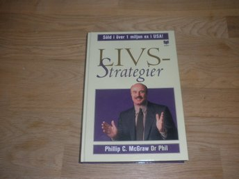 Phillip C. McGraw Dr Phil - Livsstrategier