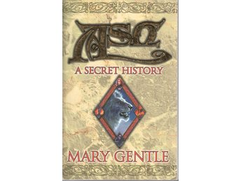 Mary Gentle - Ash - A Secret History