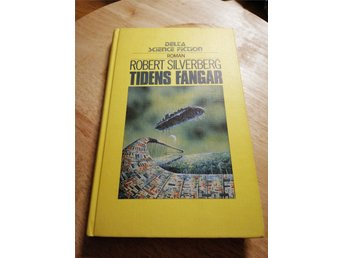 Tidens Fångar - Robert Silverberg - Delta Science Fiction Roman Nr 184