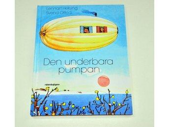 DEN UNDERBARA PUMPAN - Lennart Hellsing & Svend Otto Svensen - Uppsala - DEN UNDERBARA PUMPAN - Lennart Hellsing & Svend Otto Svensen - Uppsala