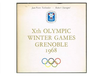 XTH OLYMPIC WINTER GAMES GRENOBLE 1968 - Taillandier – Chastagnol